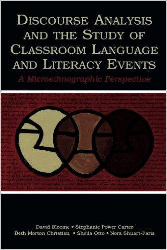 Image of the cover of the book Discourse Analysis and the Study of Classroom Language and Literacy Events: A Microethnographic Perspective written by Stephanie Power-Carter.